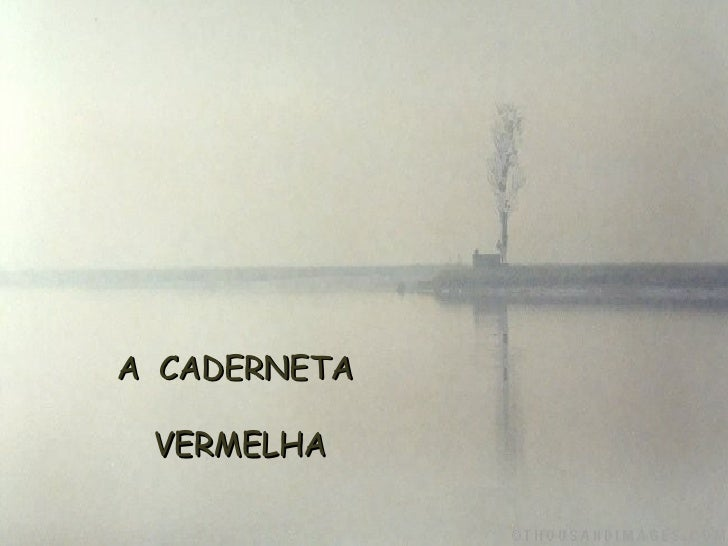 A  CADERNETA  VERMELHA