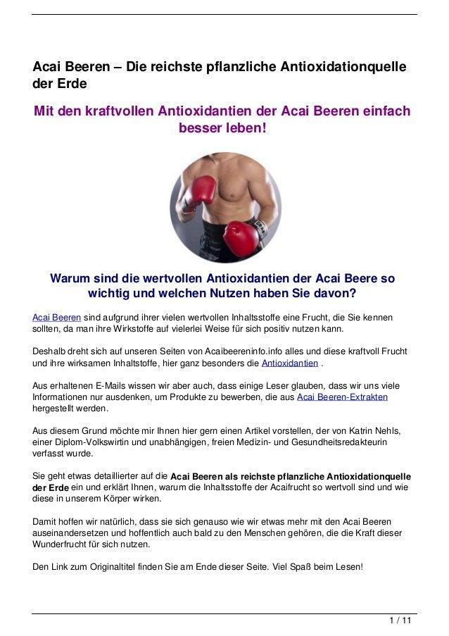 Acai Beeren – Die reichste pflanzliche Antioxidationquelleder ErdeMit den kraftvollen Antioxidantien der Acai Beeren einfa...