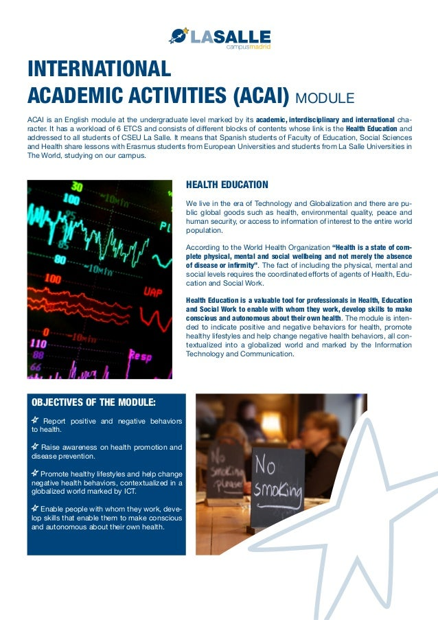 INTERNATIONAL ACADEMIC ACTIVITIES (ACAI) MODULE ACAI is an English module at the undergraduate level marked by its academi...