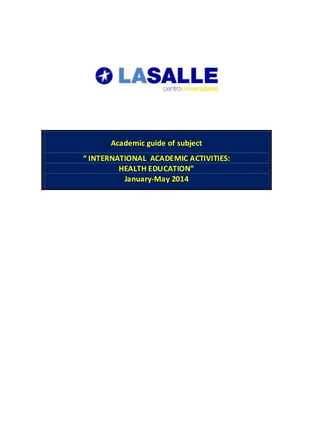 """Academic guide of subject """" INTERNATIONAL ACADEMIC ACTIVITIES: HEALTH EDUCATION"""" January-May 2014"""