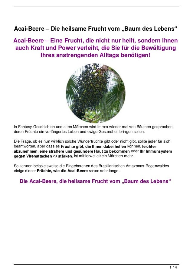 """Acai-Beere – Die heilsame Frucht vom """"Baum des Lebens""""Acai-Beere – Eine Frucht, die nicht nur heilt, sondern Ihnenauch Kra..."""