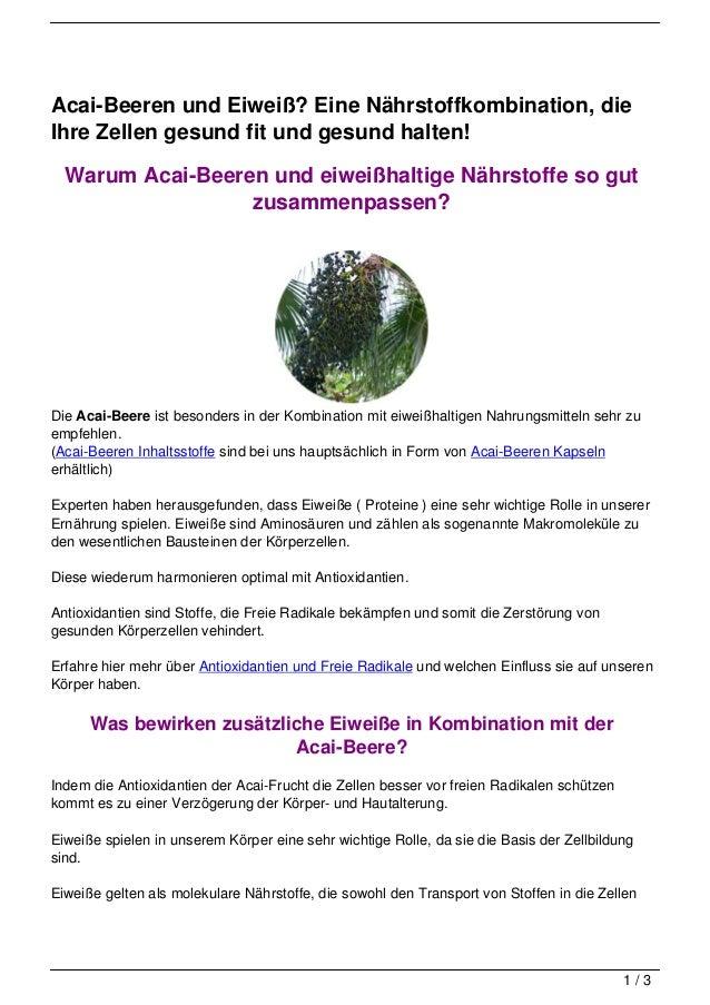 Acai-Beeren und Eiweiß? Eine Nährstoffkombination, dieIhre Zellen gesund fit und gesund halten!  Warum Acai-Beeren und eiw...