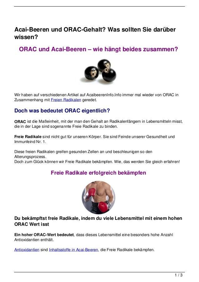 Acai-Beeren und ORAC-Gehalt? Was sollten Sie darüberwissen?  ORAC und Acai-Beeren – wie hängt beides zusammen?Wir haben au...