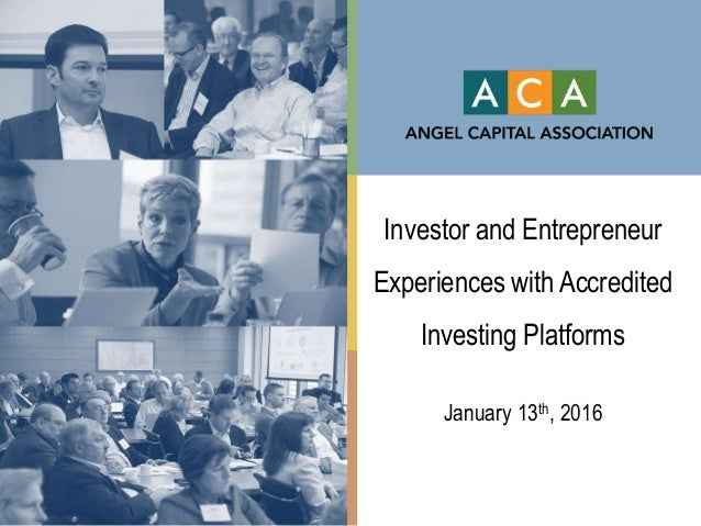 Investor and Entrepreneur Experiences with Accredited Investing Platforms January 13th, 2016