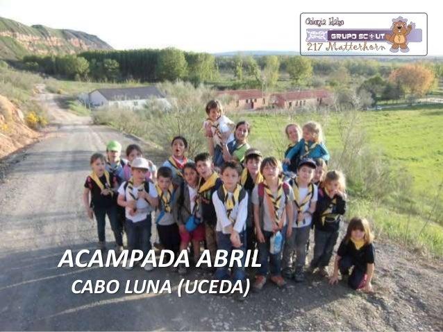ACAMPADA ABRILCABO LUNA (UCEDA)