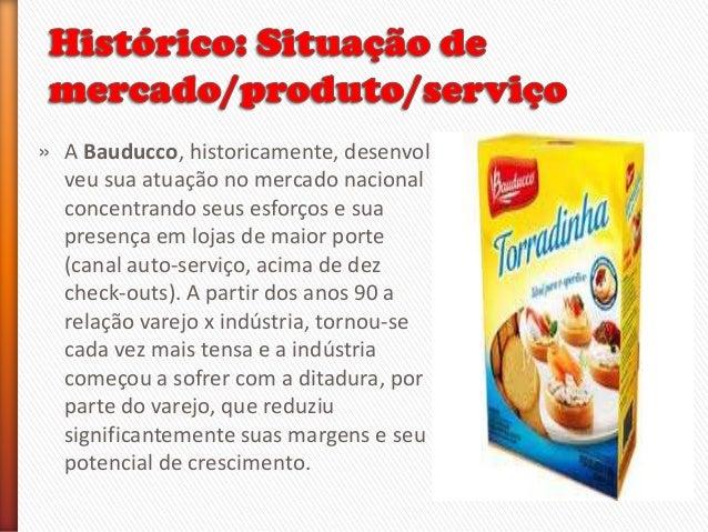 A campanha de marketing bauducco Slide 2