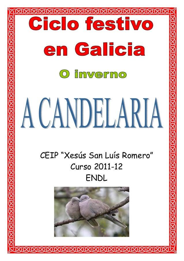 "CEIP ""Xesús San Luís Romero"" Curso 2011-12 ENDL"