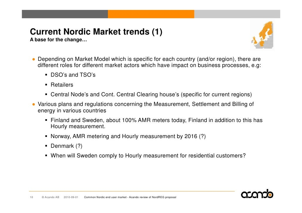 Current Nordic Market trends (1) A base for the change…    ● Depending on Market Model which is specific for each country ...