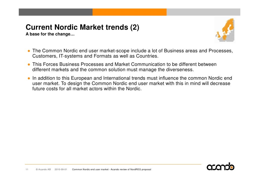 Current Nordic Market trends (2) A base for the change…    ● The Common Nordic end user market-scope include a lot of Busi...
