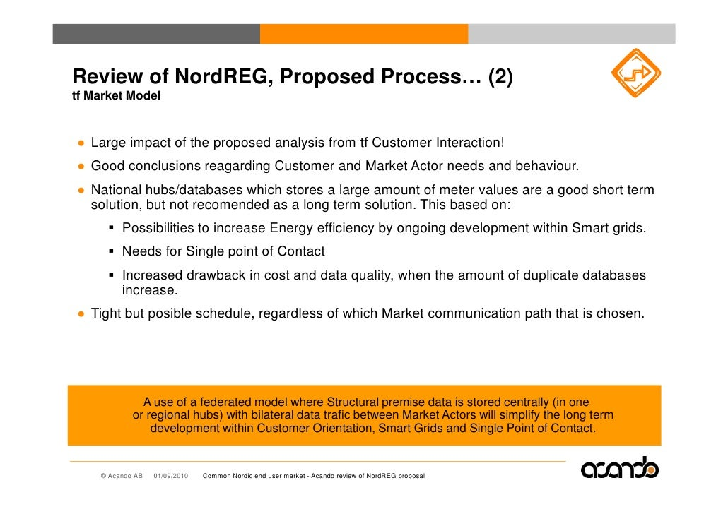 Review of NordREG, Proposed Process… (2) tf Market Model   ● Large impact of the proposed analysis from tf Customer Intera...