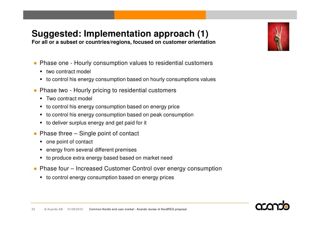 Suggested: Implementation approach (1) For all or a subset or countries/regions, focused on customer orientation    ● Phas...