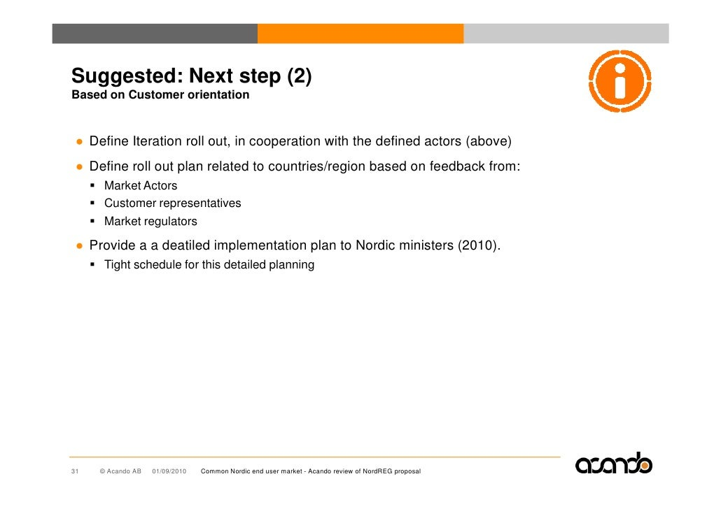 Suggested: Next step (2) Based on Customer orientation    ● Define Iteration roll out, in cooperation with the defined act...