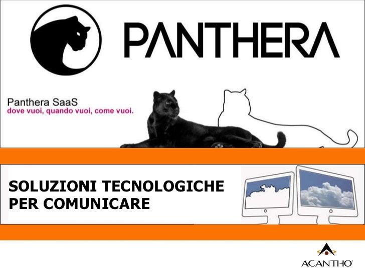 SOLUZIONI TECNOLOGICHE  PER COMUNICARE