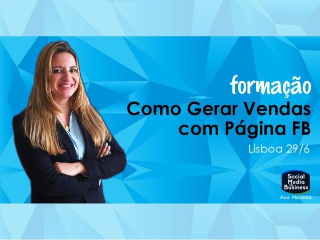 Formadora/Docente: DESDE 2011 A ABORDAR A INTEGRAÇÃO DAS REDES SOCIAIS COM A ESTRATÉGIA DE MARKETING DAS EMPRESAS FORMAÇÃO...