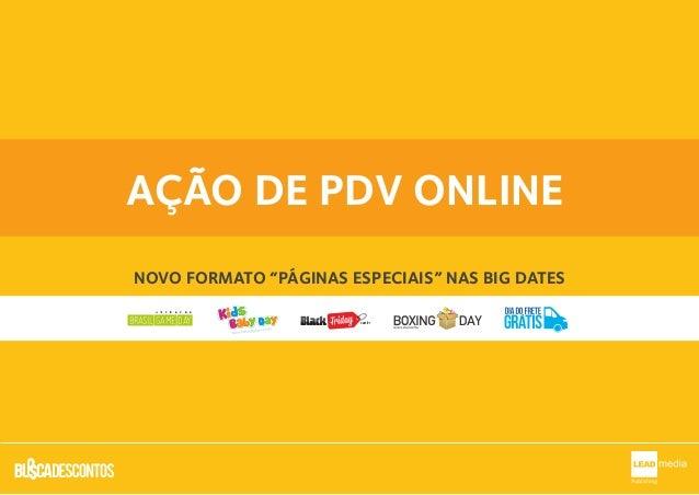 """AÇÃO DE PDV ONLINENOVO FORMATO """"PÁGINAS ESPECIAIS"""" NAS BIG DATES.com.brAA YY BB XXBRASIL GAME DAYBRASIL GAME DAY"""