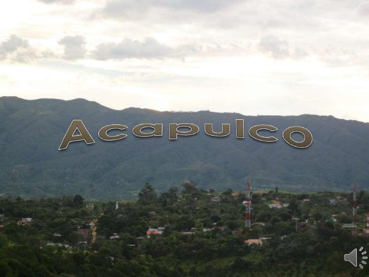  Acapulco es una vereda delmunicipio de Girón ,perteneciente al departamento de Santander-Colombia , ubicado a 12 kilómet...