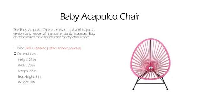Wonderful Baby Acapulco Chair ...