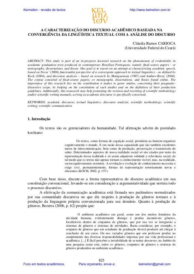 Keimelion - revisão de textos  http://www.keimelion.com.br  A CARACTERIZAÇÃO DO DISCURSO ACADÊMICO BASEADA NA CONVERGÊNCIA...