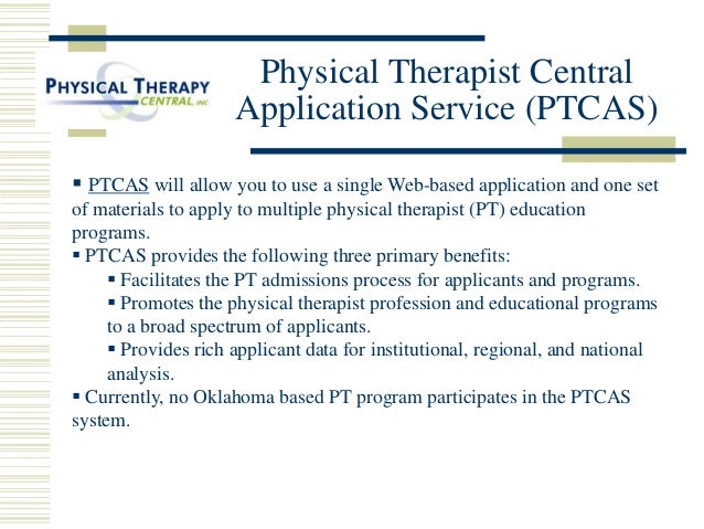 essay physical therapy The ptcas web application is the first step in the physical therapy the standard ptcas essay is like one letter from a licensed physical therapist with.