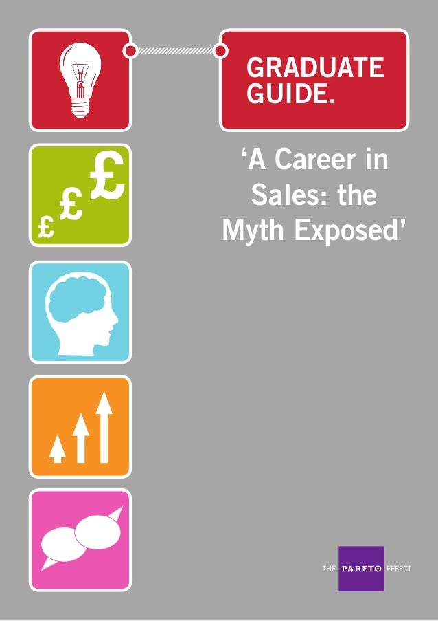 A Career in Sales: the Myth Exposed - Pareto Law