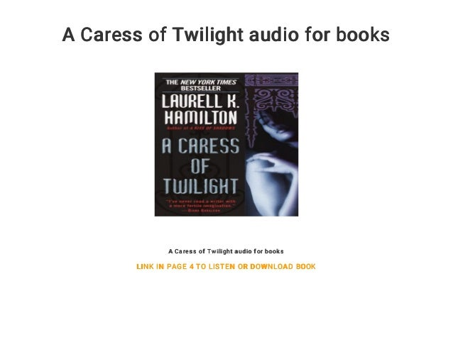 a-caress-of-twilight-audio-for ...