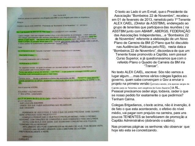 """O texto ao Lado é um E-mail, que o Presidente da Associação """"Bombeiros 22 de Novembro"""", recebeu em 01 de fevereiro de 2013..."""