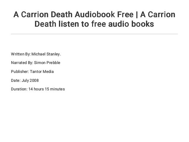 A Carrion Death Audiobook Free A Carrion Death Listen To Free Audio