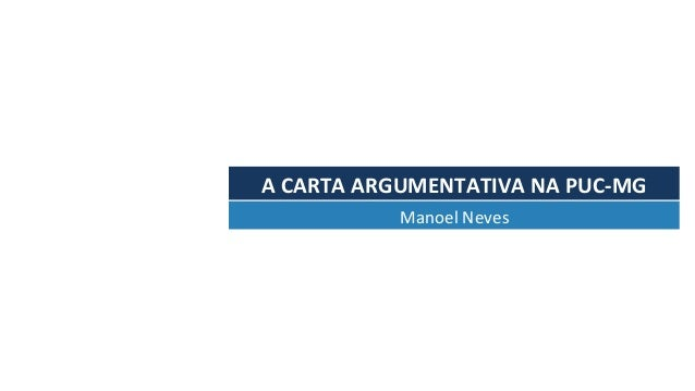 ACARTAARGUMENTATIVANAPUC-MG ManoelNeves
