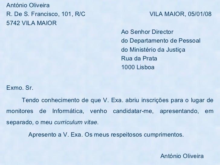 <ul><li>António Oliveira </li></ul><ul><li>R. De S. Francisco, 101, R/C  VILA MAIOR, 05/01/08 </li></ul><ul><li>5742 VILA ...