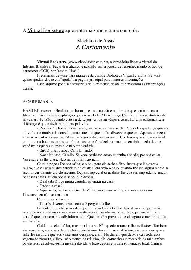 A Virtual Bookstore apresenta mais um grande conto de: Machado de Assis  A Cartomante Virtual Bookstore (www.vbookstore.co...
