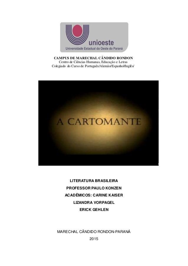 CAMPUS DE MARECHAL CÂNDIDO RONDON Centro de Ciências Humanas, Educação e Letras Colegiado do Curso de Português/Alemão/Esp...