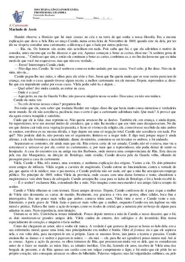 DISCIPLINA: LÍNGUA PORTUGUESA  PROFESSORA: LISANDRA  Conteúdo: Realismo  Nome: ____________________________ Turma: _______...