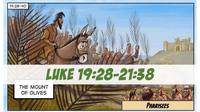 A Cartoonist's Guide to Luke 19:28-21:38