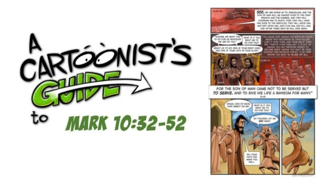 A Cartoonists Guide to Mark 10:32-52
