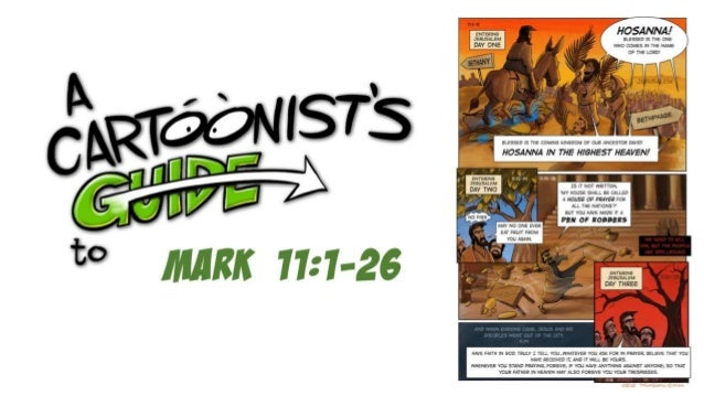 A Cartoonists Guide to Mark 11:1-26   The Triumphal Entry