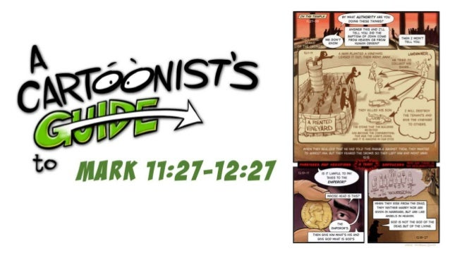 A Cartoonist's Guide to Mark 11:27-12:27