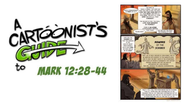 A Cartoonist's Guide to Mark 12:28-44