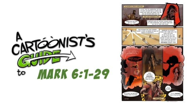 A Cartoonist's Guide to Mark 6:1-29