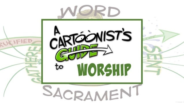 A Cartoonist's Guide to Worship