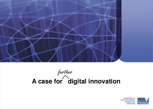 A case for digital innovation further