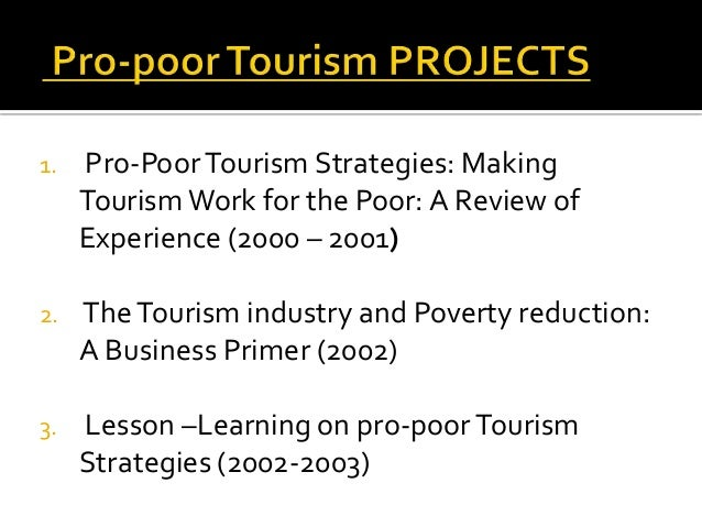 pro poor tourism dissertation A case study from nkhata bay, malawi by candice marie gartner a thesis  presented  development is applied to recent approaches of pro-poor tourism  and.