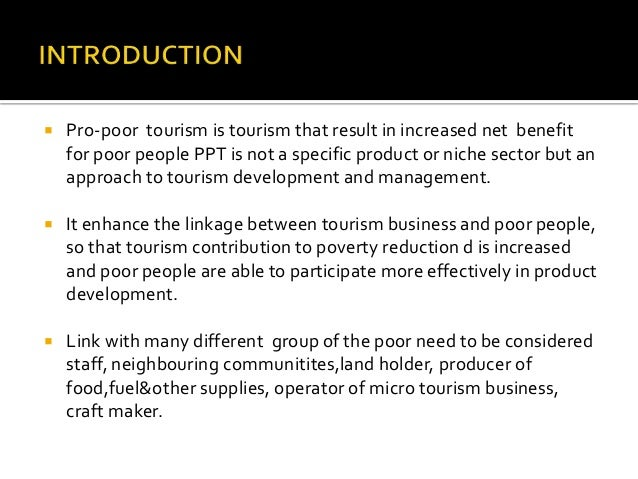 pro poor tourism essay On jan 1, 2015, regina scheyvens published the chapter: pro-poor tourism in the book: encyclopaedia of sustainable tourism.