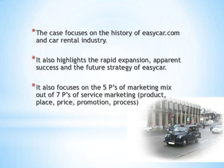 case study and analysis of easycar The book's coverage of case study research and how it is applied in practice gives method study protocol study questions study report study research study's survey techniques theoretical theory time-series analysis tion topic his first book on the case study method, case study.