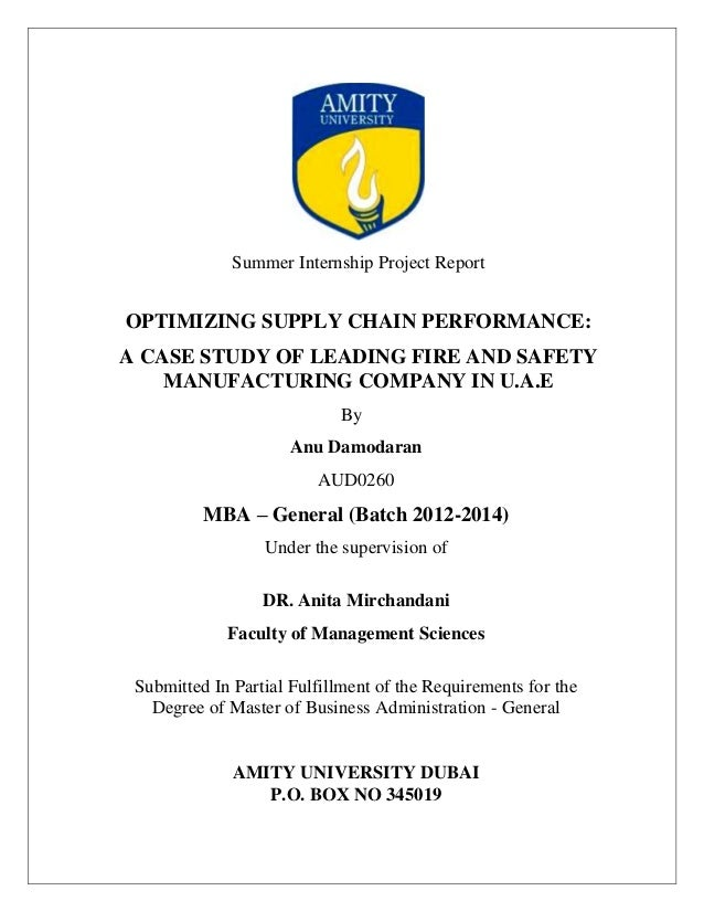 Summer Internship Project Report OPTIMIZING SUPPLY CHAIN PERFORMANCE: A CASE STUDY OF LEADING FIRE AND SAFETY MANUFACTURIN...
