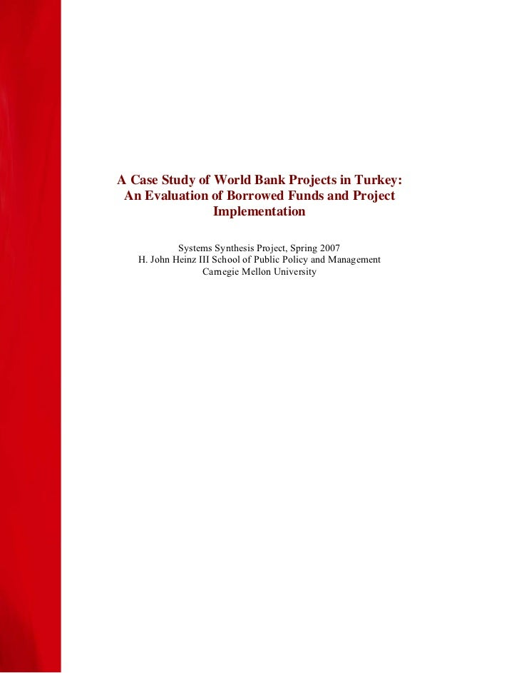 A Case Study of World Bank Projects in Turkey: An Evaluation of Borrowed Funds and Project                Implementation  ...