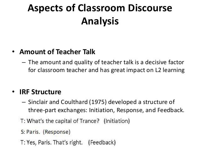 discourse analysis in classroom interaction english language essay Offering an interdisciplinary approach, the handbook of classroom discourse and interaction presents a series of contributions written by educators and applied linguists that explores the.