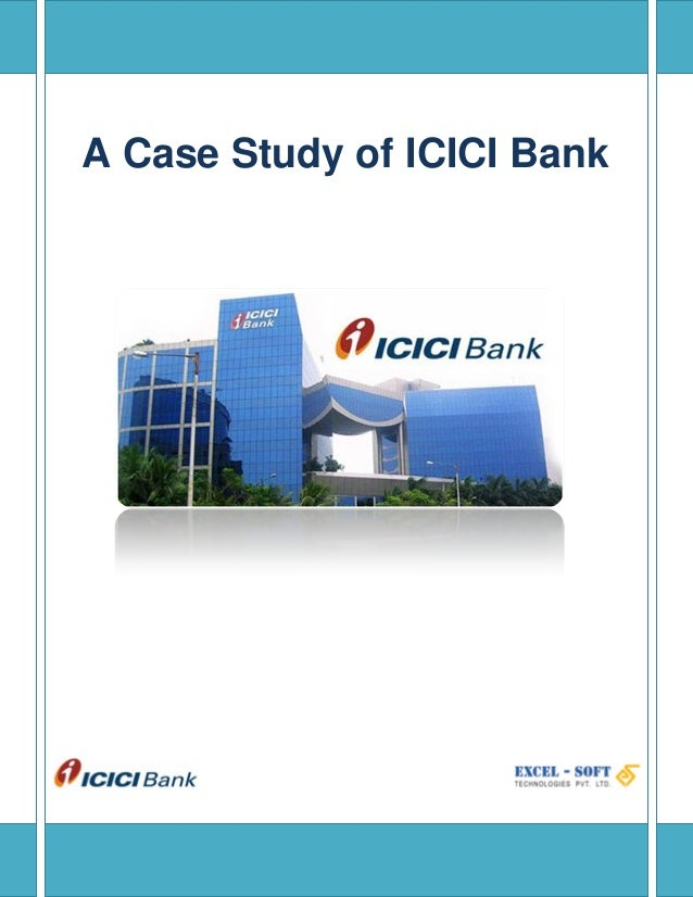 Icici bank change management case study