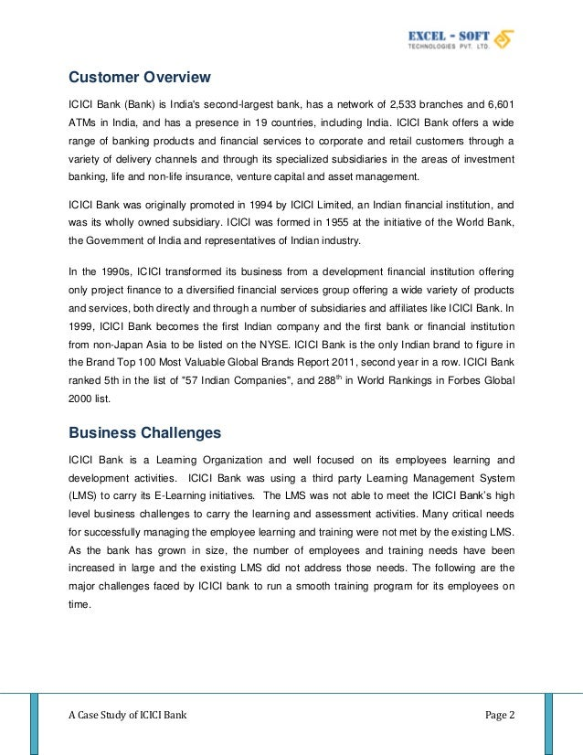 case study on icici bank Icici bank has been doing an excellent job with is overall social media strategy it is one of the few banks from the indian financial industry to embrace social media in such a nice way to connect with its consumers.