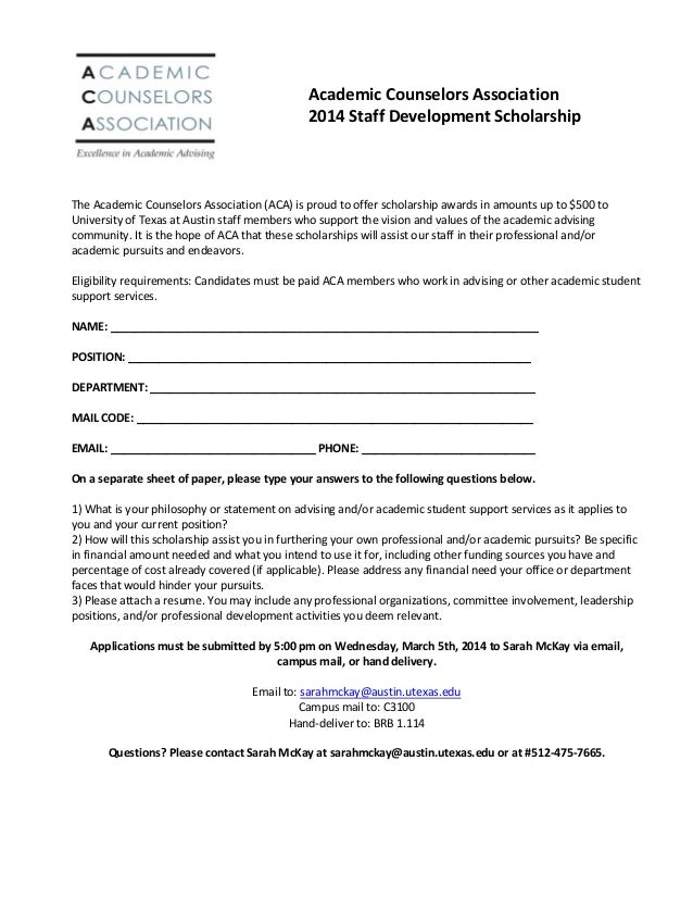 Academic Counselors Association 2014 Staff Development Scholarship  The Academic Counselors Association (ACA) is proud to ...