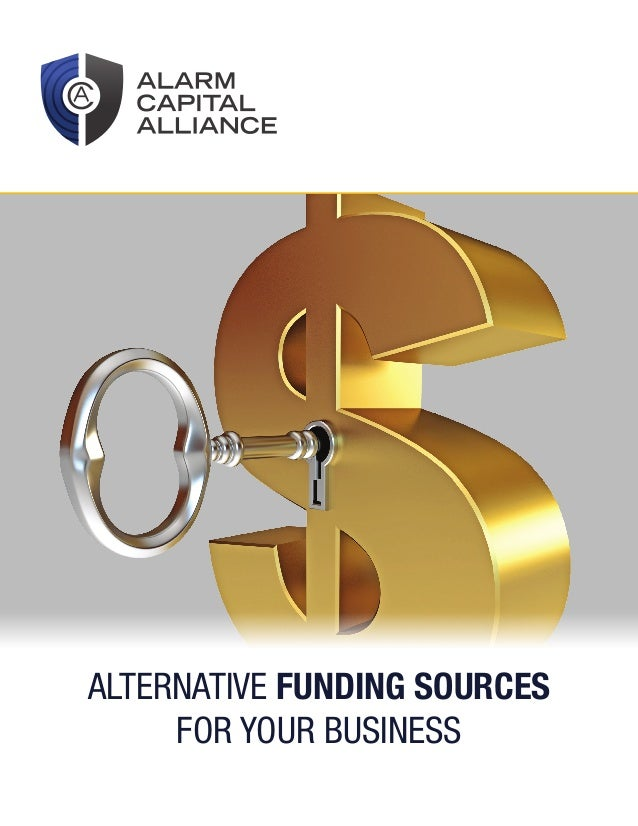 ALTERNATIVE FUNDING SOURCES FOR YOUR BUSINESS